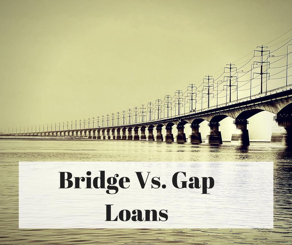 Loan Vs Lend >> Bridge Loan VS Gap Loan: What You Didn't Know | Private Money Utah