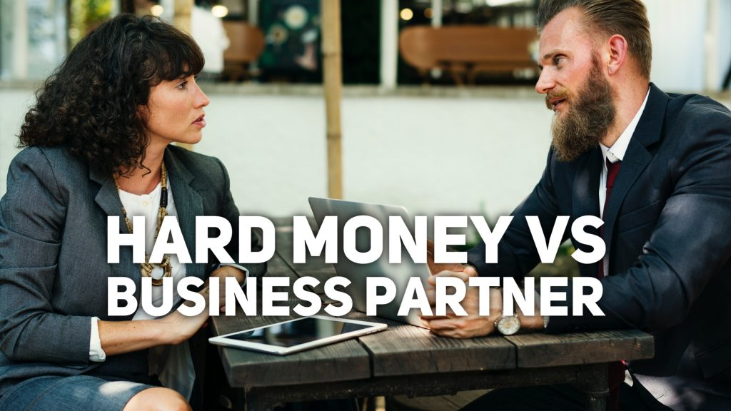 hard money vs business partner